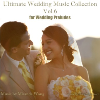 Ultimate Wedding Music Collection Vol6 For Wedding Preludes