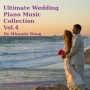 Ultimate Wedding Music Collection Vol.4 for Wedding Dinner